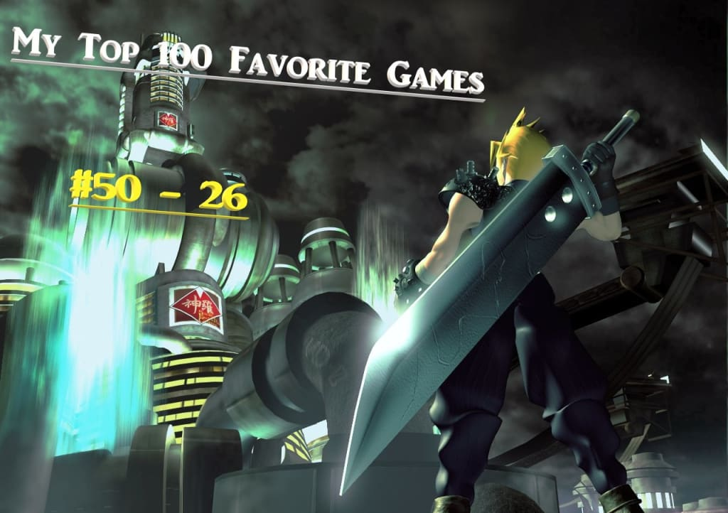 My Top 100 Favorite Games of All Time: #50 - 26