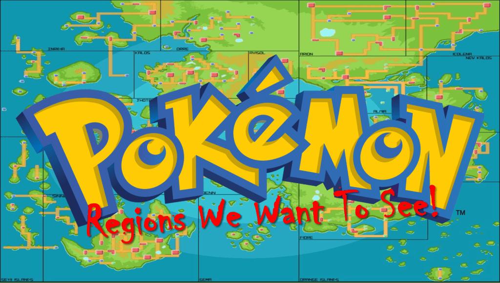 5 Pokémon Regions We'd Love To See