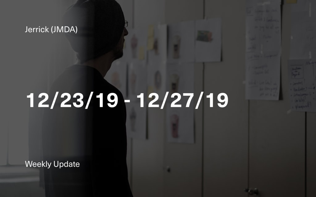 Jerrick CEO's Week in Review: 12/23/19 - 12/27/19