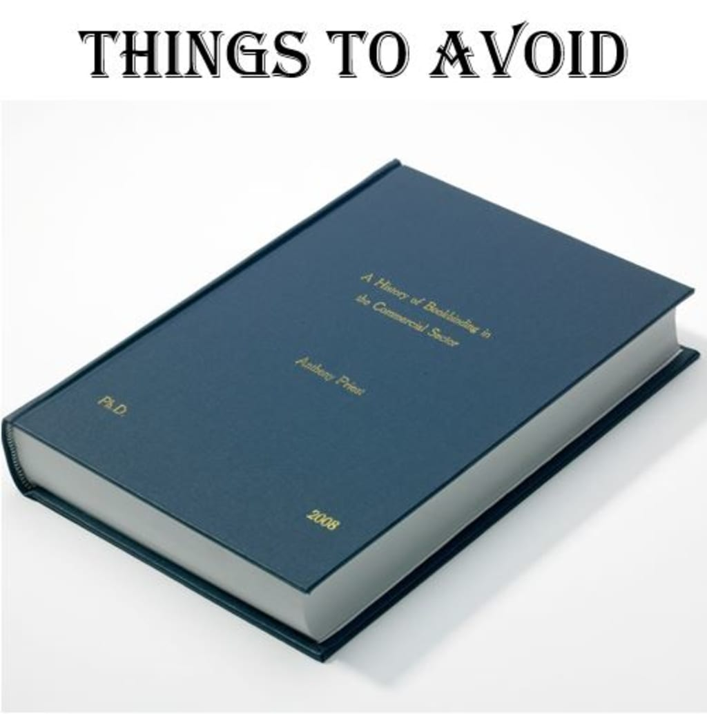 Things to avoid when writing a PhD dissertation