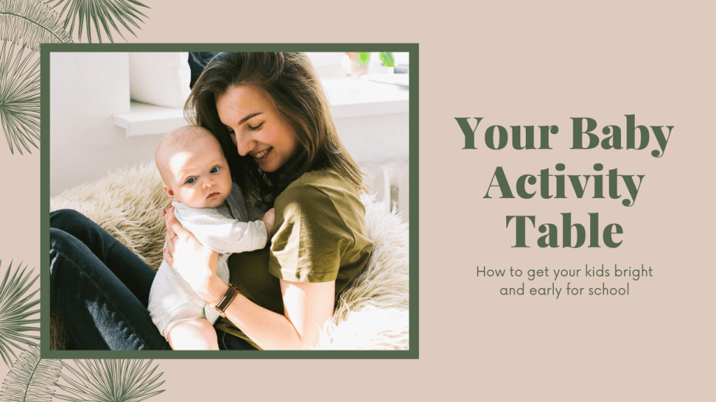 How to Use Your Baby Activity Table