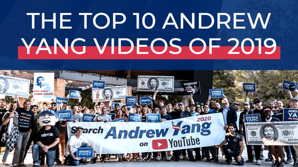 The Top Ten Andrew Yang Videos of 2019
