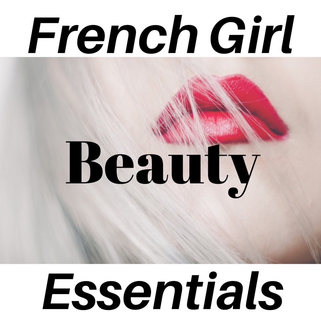 French Girl Beauty Essentials