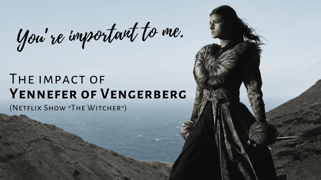 Yennefer of Vengerberg is bound to make an impact in your life!