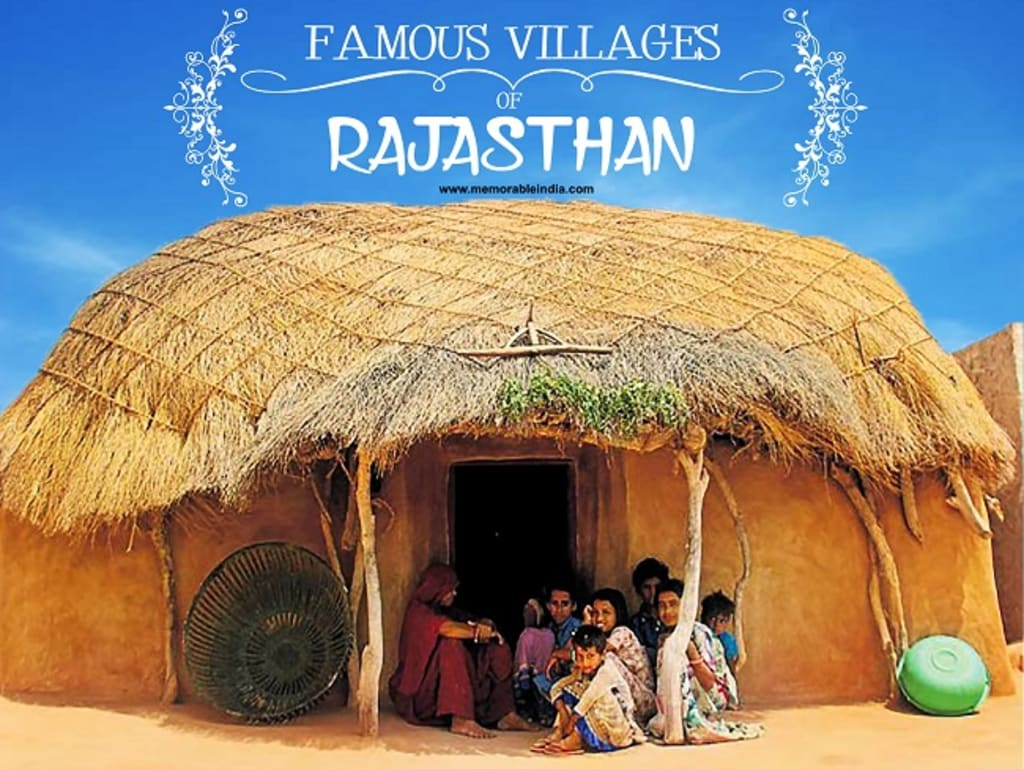 Top 5 Villages in Rajasthan - The best of Rajasthan