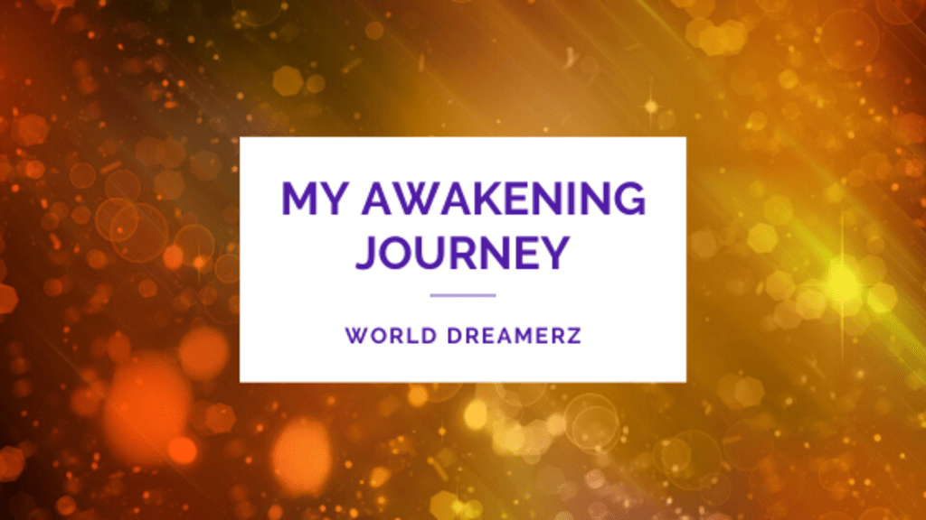 My Awakening journey
