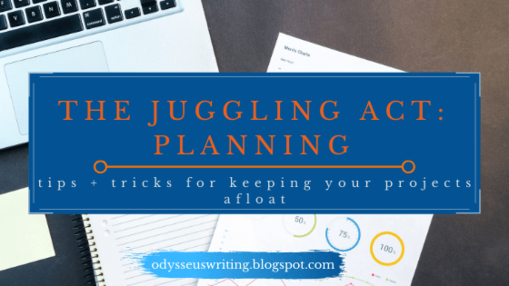 The Juggling Act: Planning