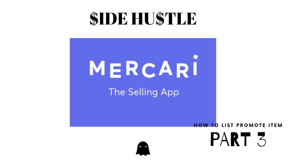 $ide Hu$tle - Mercari Part 3