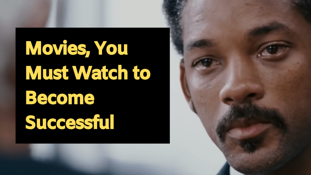 Movies, You Must Watch to Become Successful