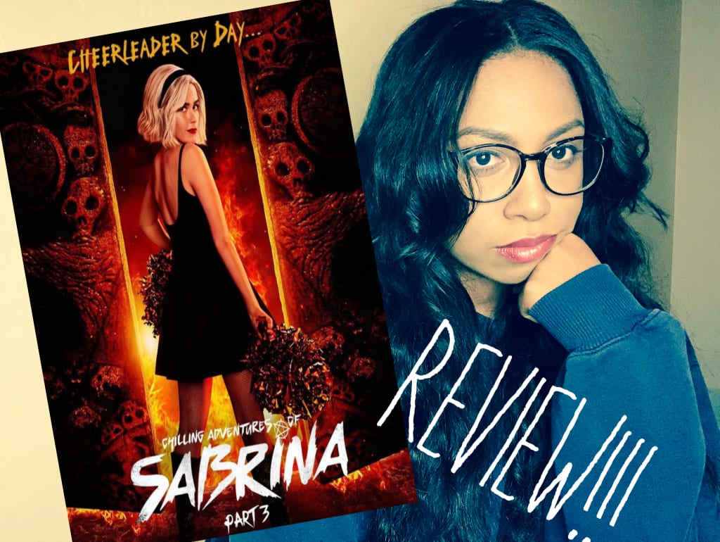 Chilling Adventures of Sabrina Part 3 Review