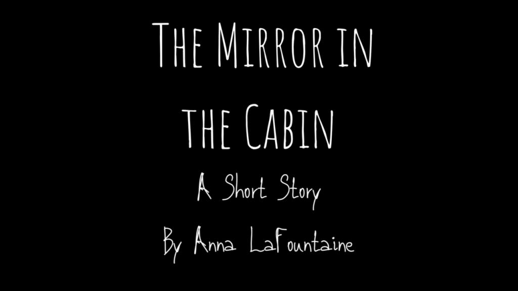 The Mirror in the Cabin