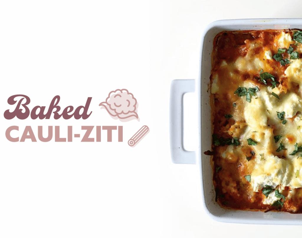 Baked Cauliflower Ziti