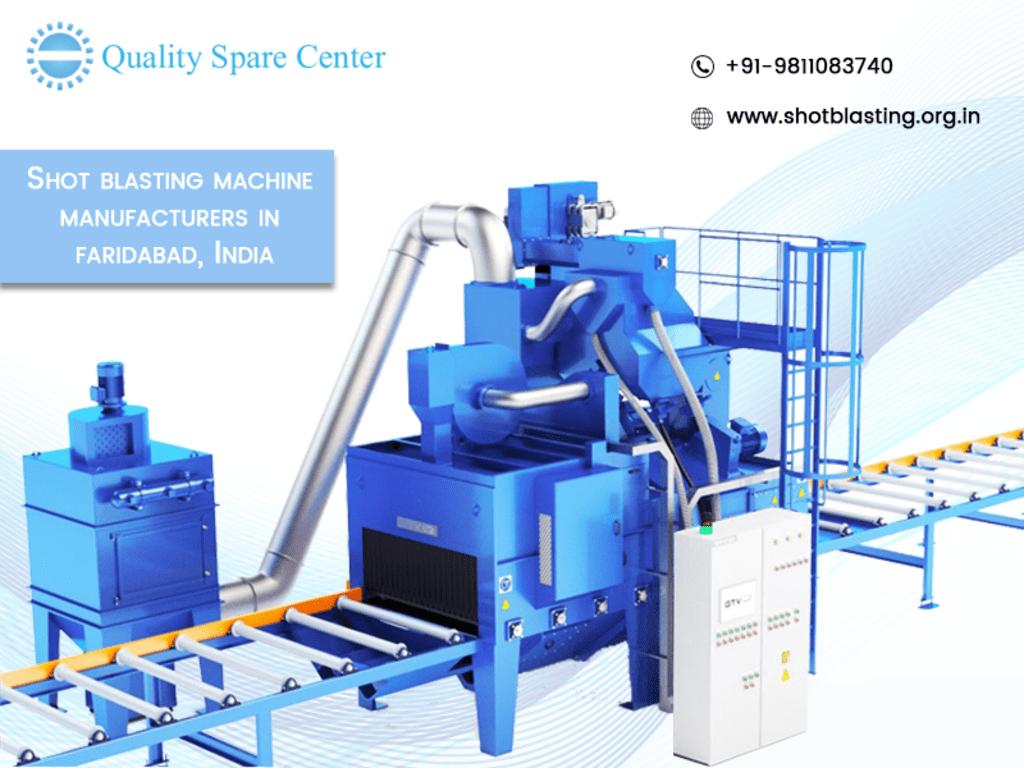 Top Notch Shot Blasting Machine Manufacturers in India