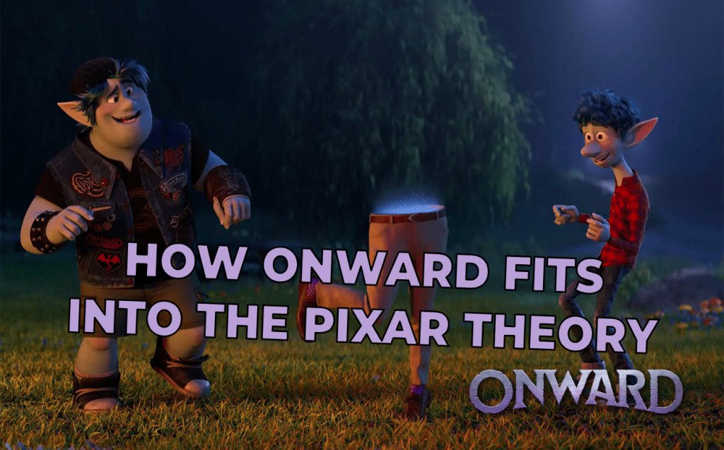How 'Onward' Fits Into The Pixar Theory