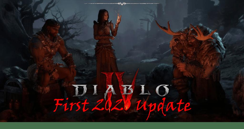 Diablo IV: First 2020 Update