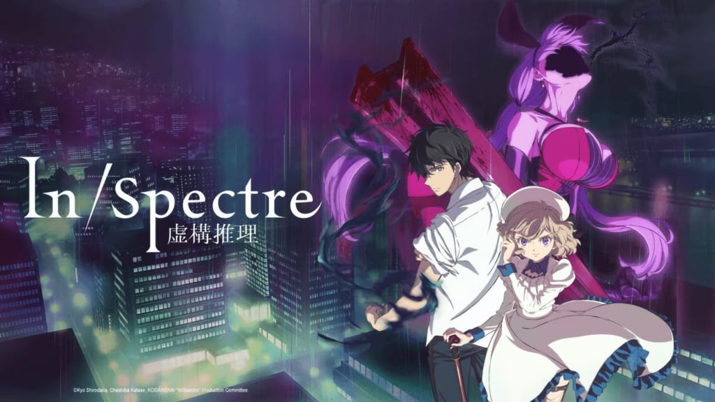 An Anime Review of 'In/Spectre'