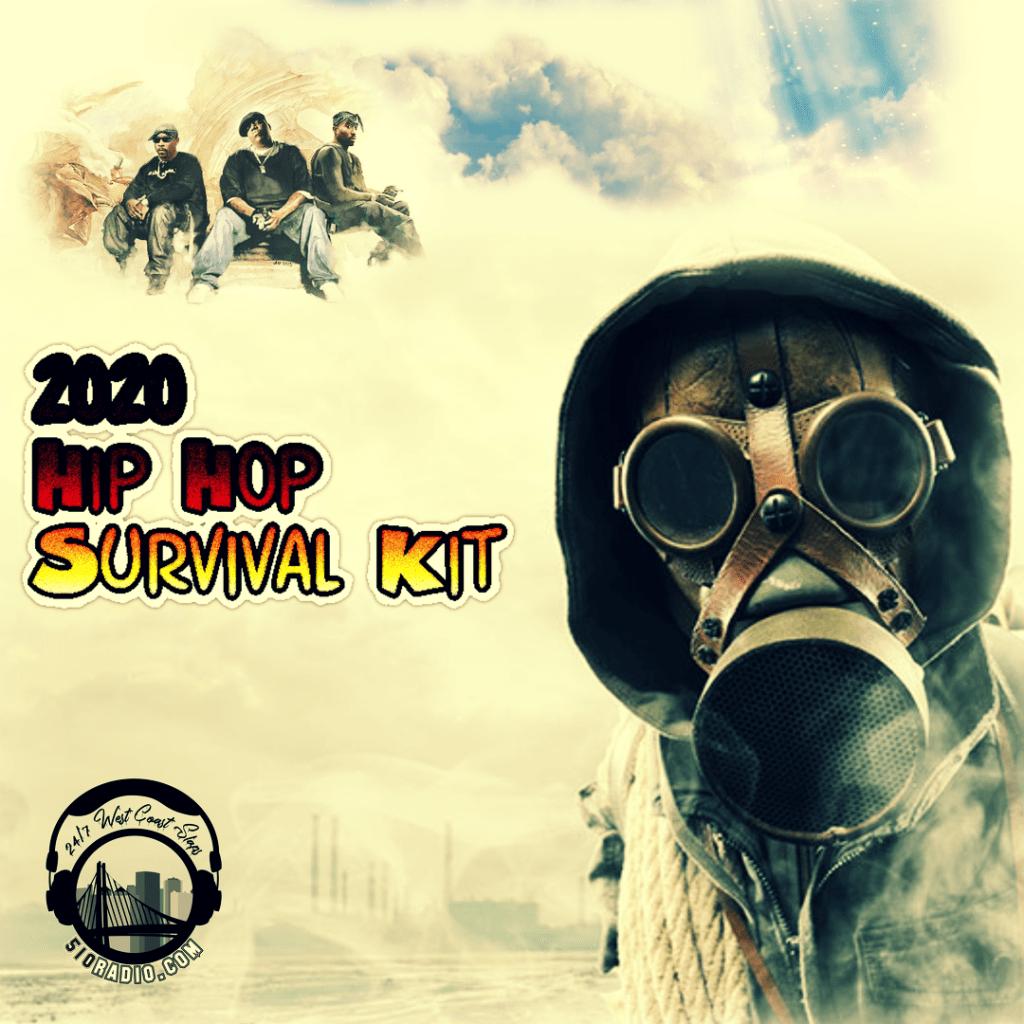 2020 Hip Hop Survival Kit (COVID-19 ERA)