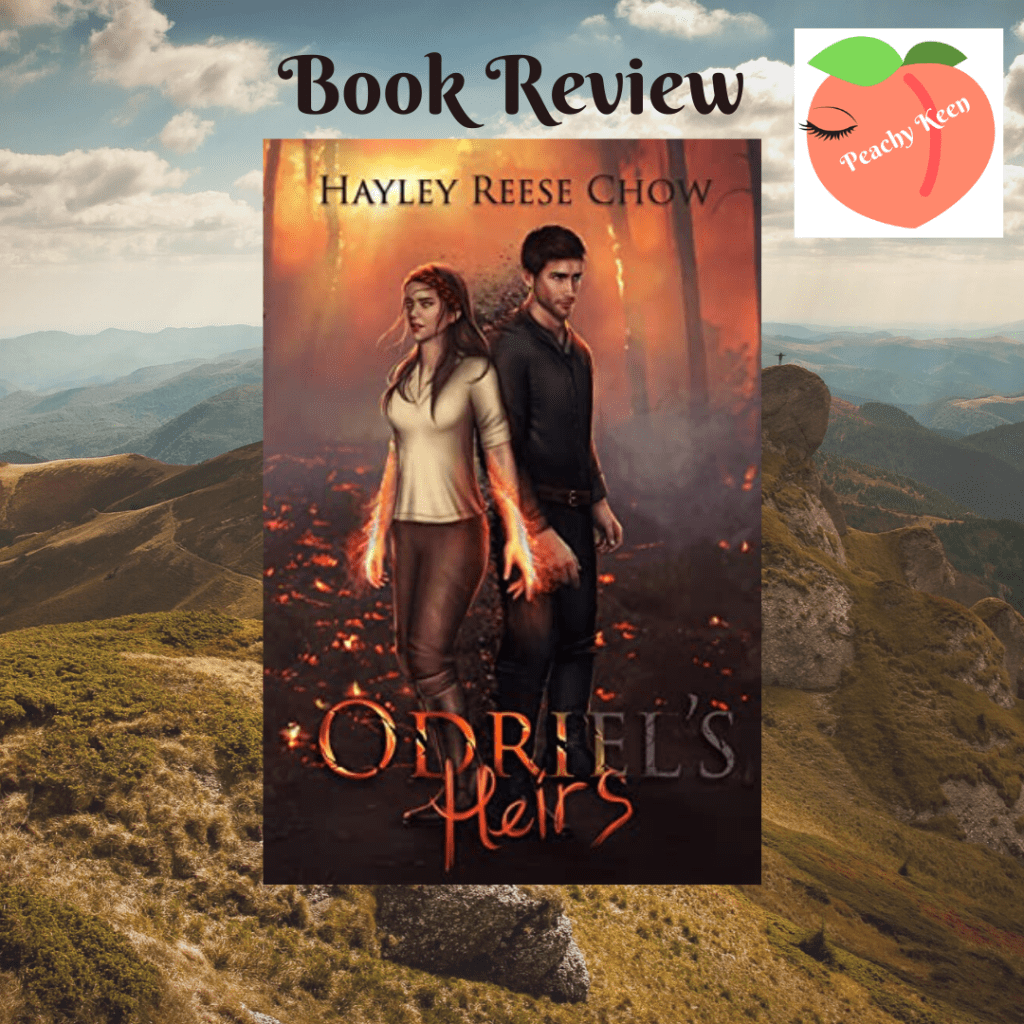 Odriel's Heirs by Hayley Reese Chow