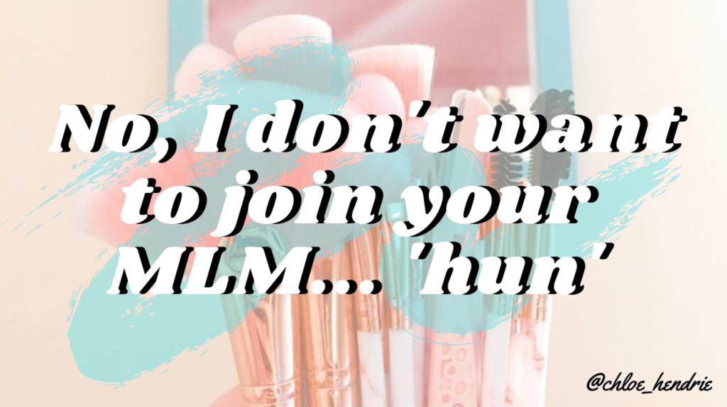 Anti-MLM: not today, hun