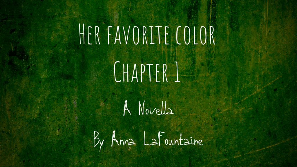 Her Favorite Color: Chapter 1