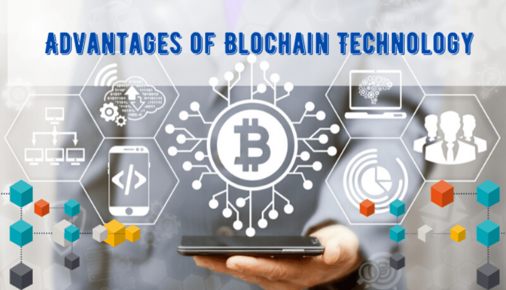 Top 5 Advantages of Blockchain Technology