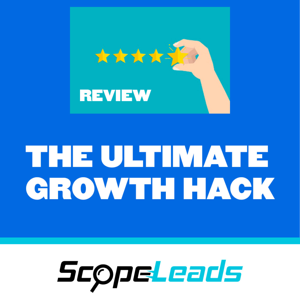 Scopeleads Review: Ultimate Growth Hacking