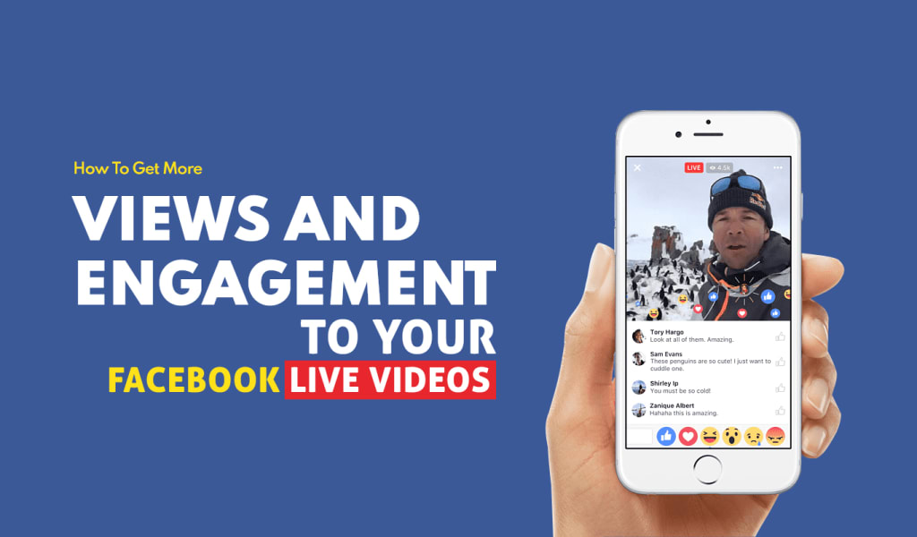 How to Get More Views & Engagement on Your Facebook Live Stream