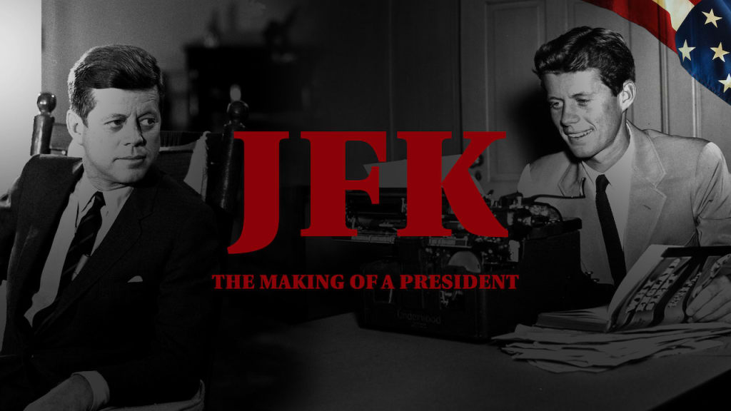 A Filmmaker's Review: JFK - The Making of a Presidency (Netflix, 2017)