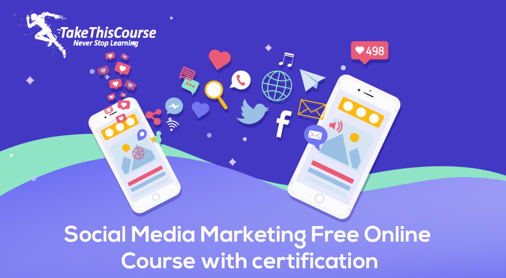Social Media Marketing Free Online Course with certification