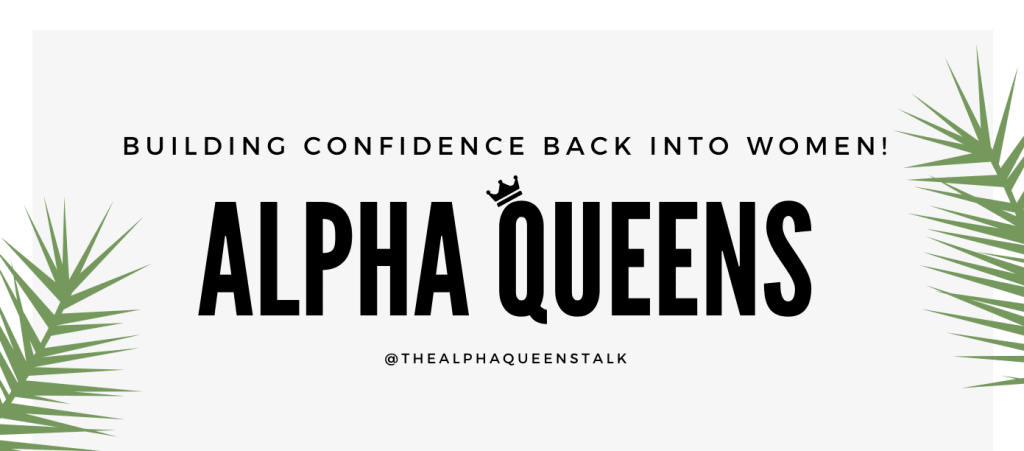 "Introducing ""The Alpha Queen's Talk"""