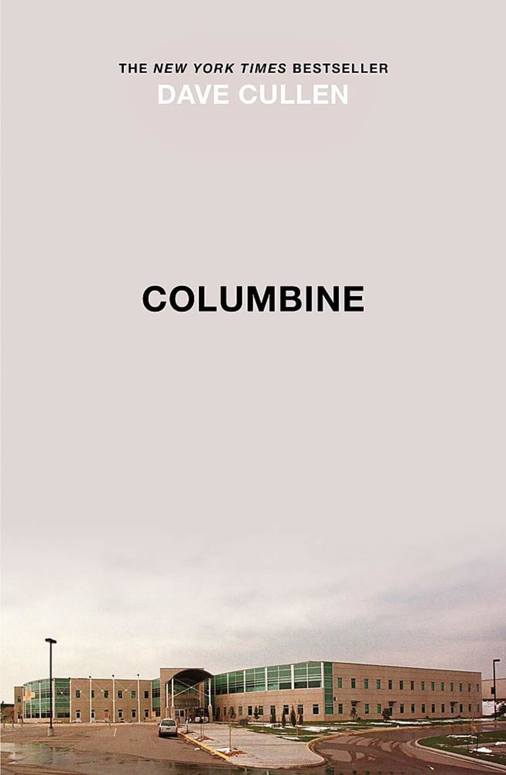 """Columbine"" by Dave Cullen"