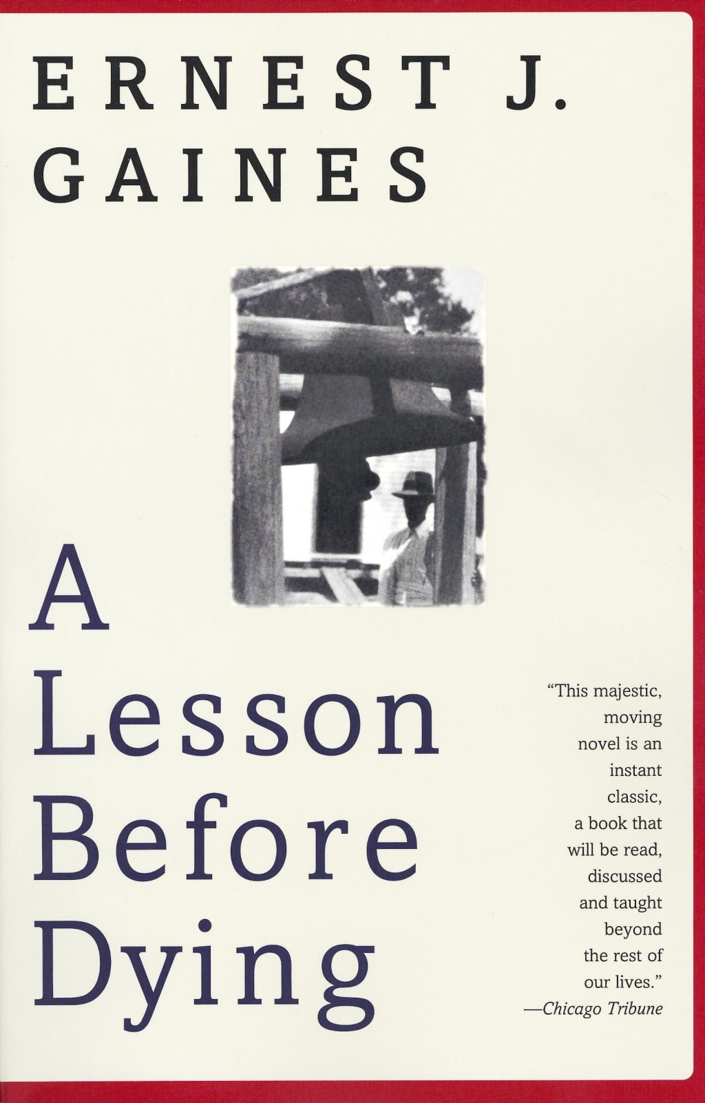 """""""A Lesson Before Dying"""" by Ernest J Gaines"""