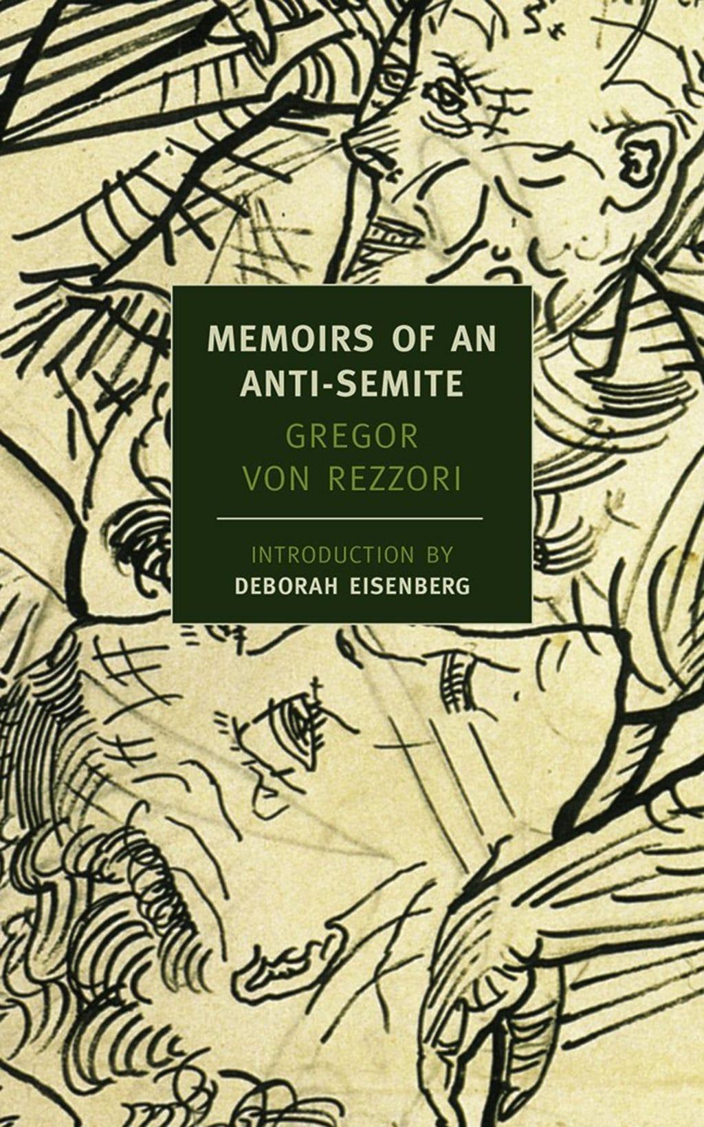 """""""Memoirs of an Anti-Semite"""" by Gregor Von Rezzori"""