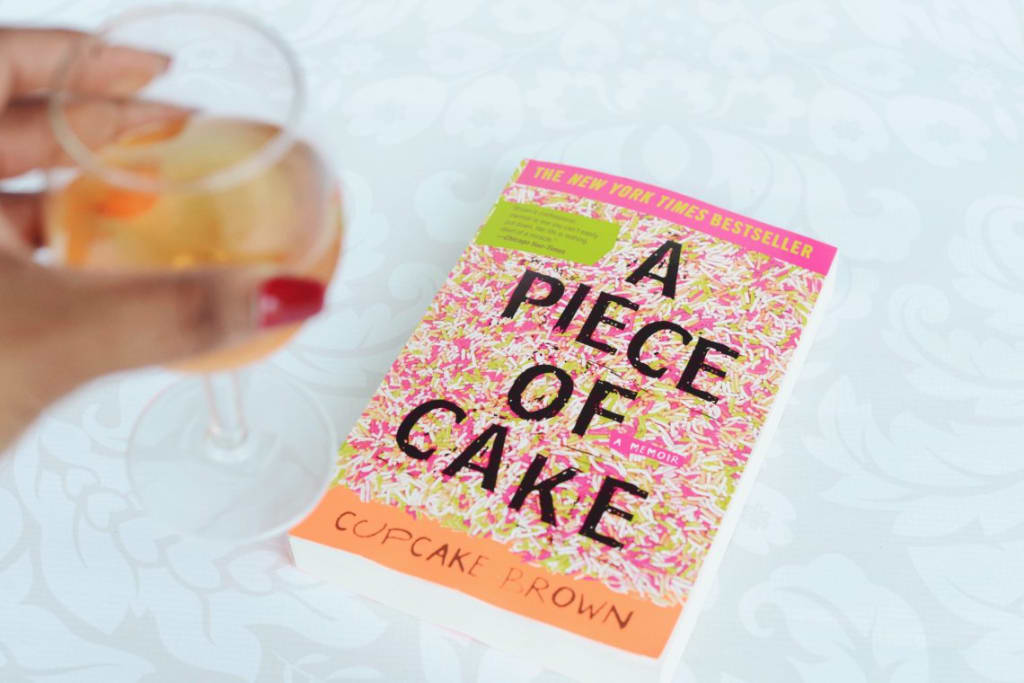 "Why Everyone Should Read ""A Piece of Cake"" by Cupcake Brown"