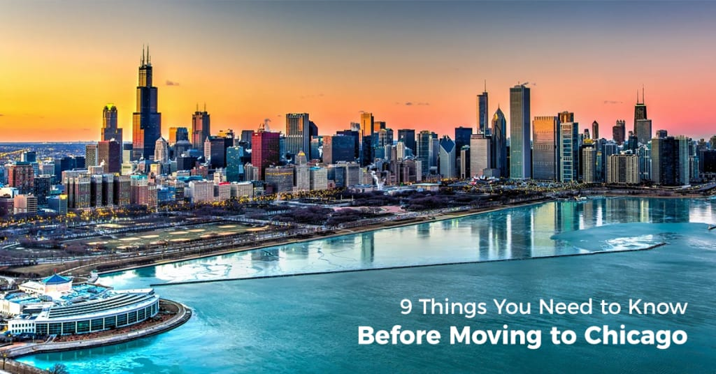 Nine Things You Need to Know Before Moving to Chicago