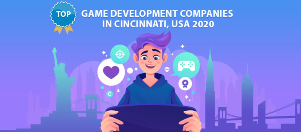 Top Game Development Companies In Cincinnati, USA 2020