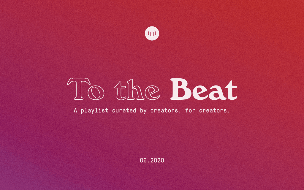 To the Beat: June 2020