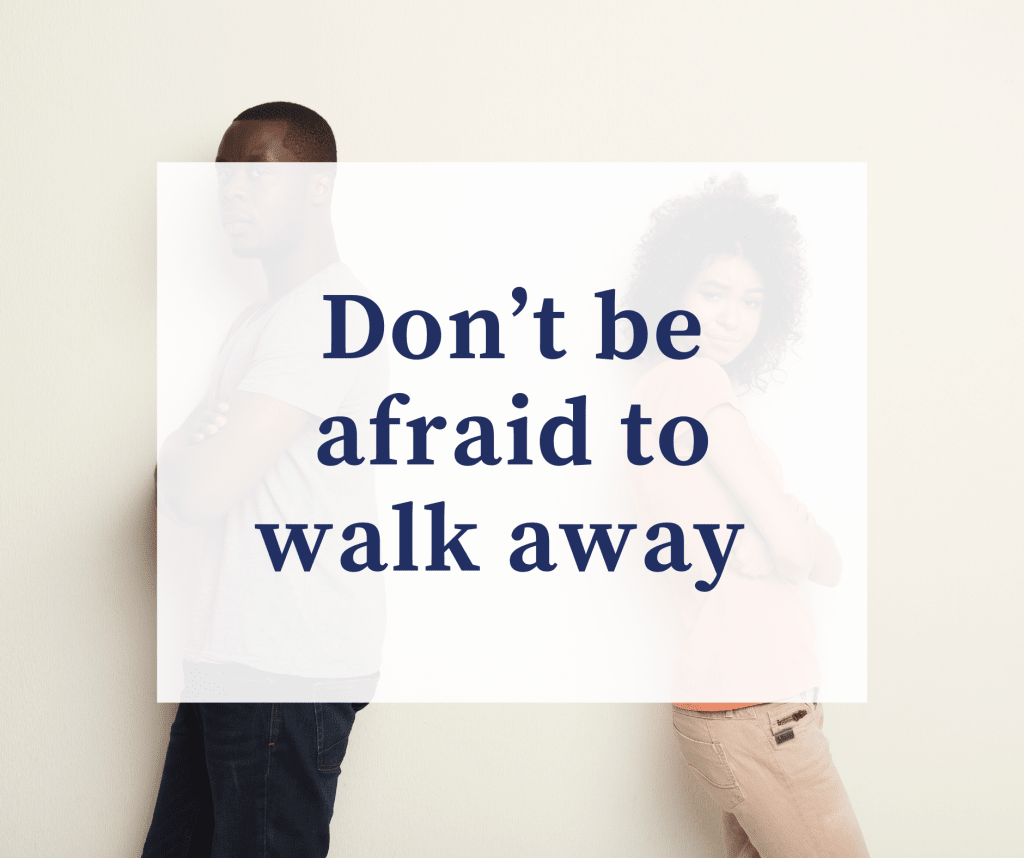 Know when to walk away 🚶🏾♂️