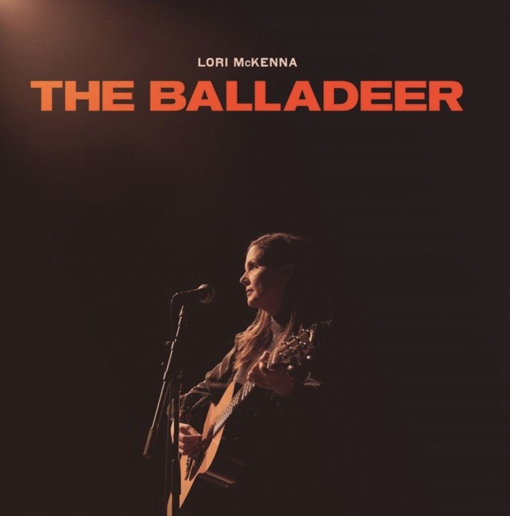 Lori McKenna is one of the Greatest Songwriters of all time, and 'The Balladeer' proves why.