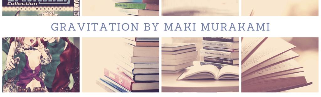 Gravitation by Maki Murakami