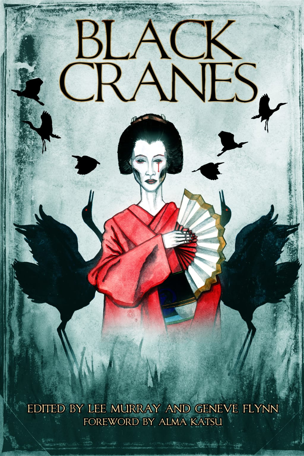Reed Alexander's Horror Review of 'Black Cranes: Tales of Unquiet Women' 2020, Edited by Lee Murray and Geneve Flynn