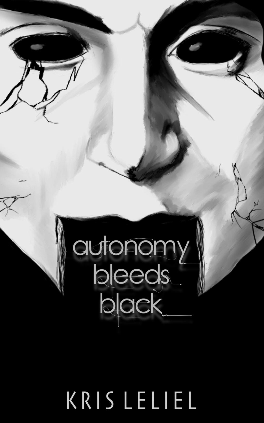 Autonomy Bleeds Black - Excerpt