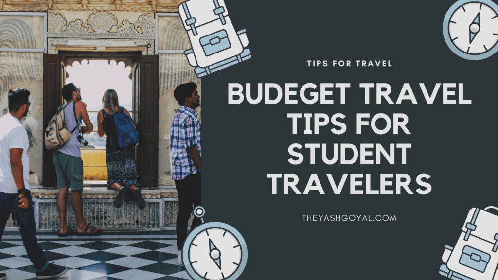 10 Budget Travel Tips for Student Travelers