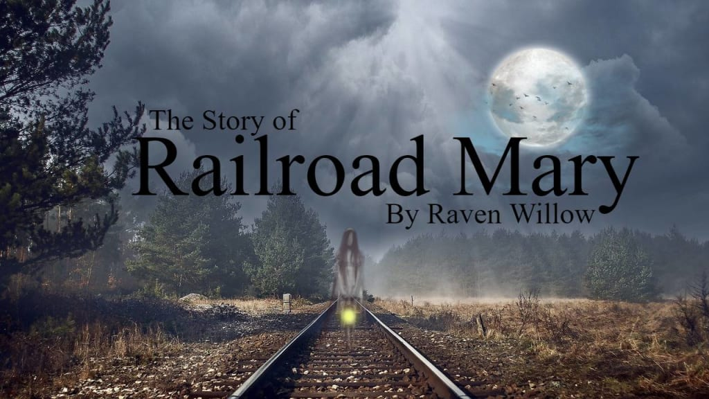 The Story of Railroad Mary