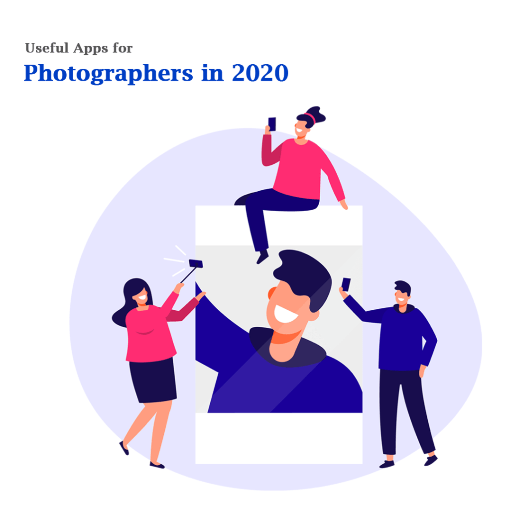 Top Photography Apps for 2020 That You Must Check Out Now