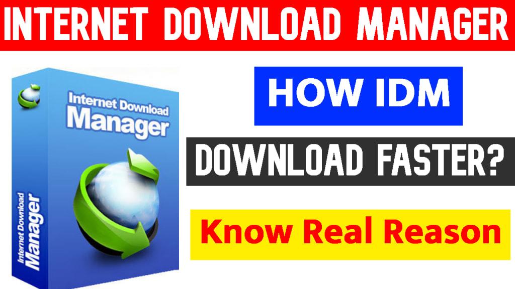 How Internet Download Manager (IDM) Download Faster?