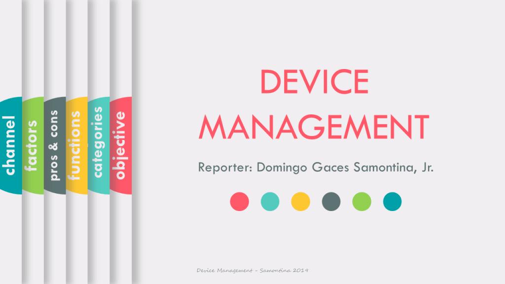 Modeling Concurrent System: Device Management