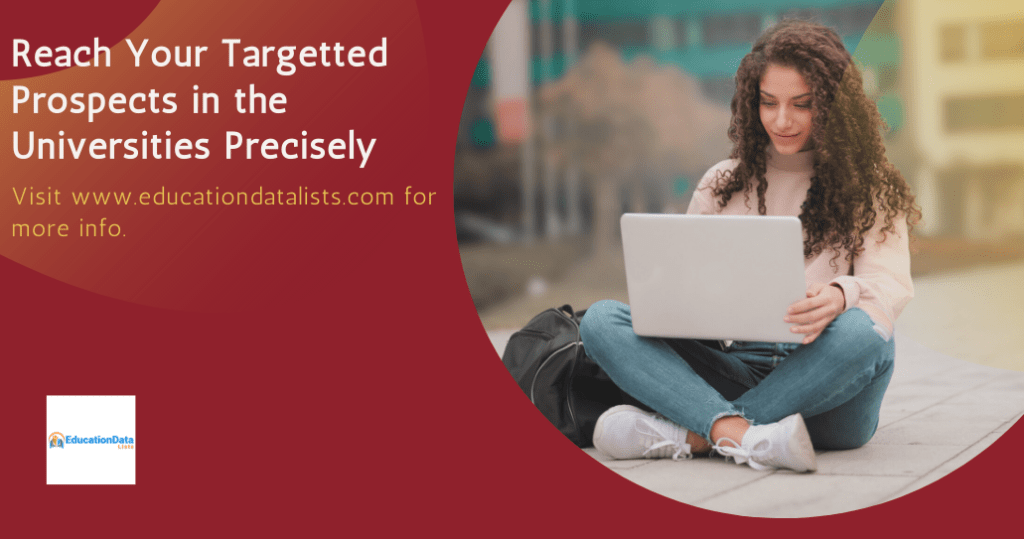 Reach Your Targetted Prospects in the Universities Precisely