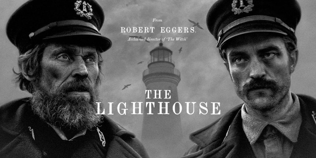 "A Filmmaker's Review: ""The Lighthouse"" (2019)"