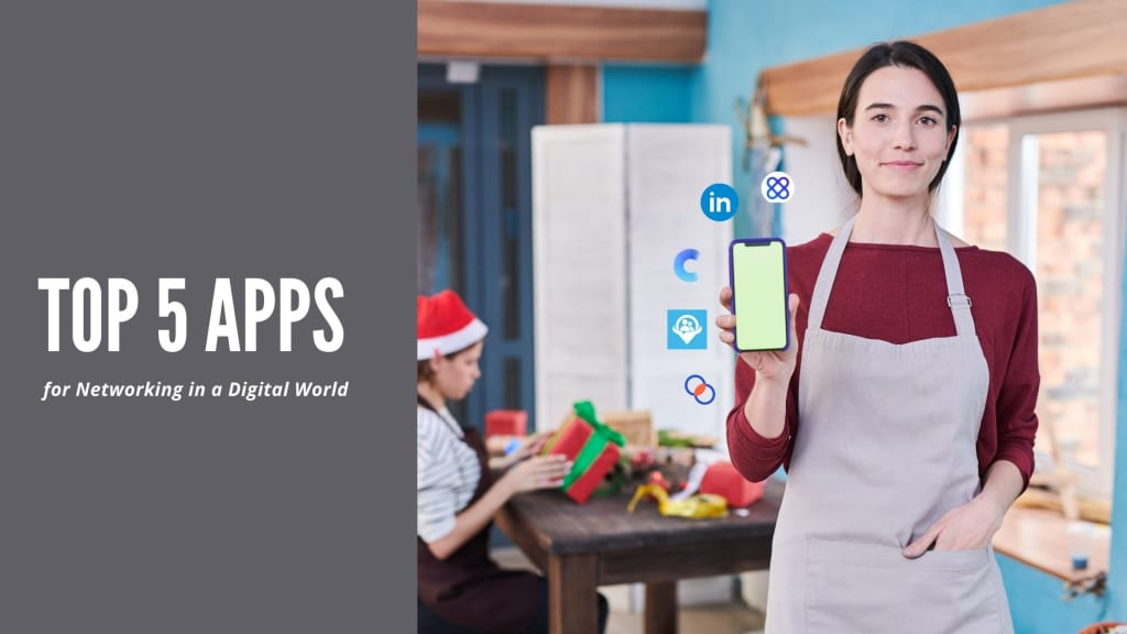 Top 5 Apps for Networking in a Digital World